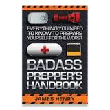 Books - Badass Prepper's Handbook